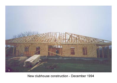 New clubhouse construction - December 1994
